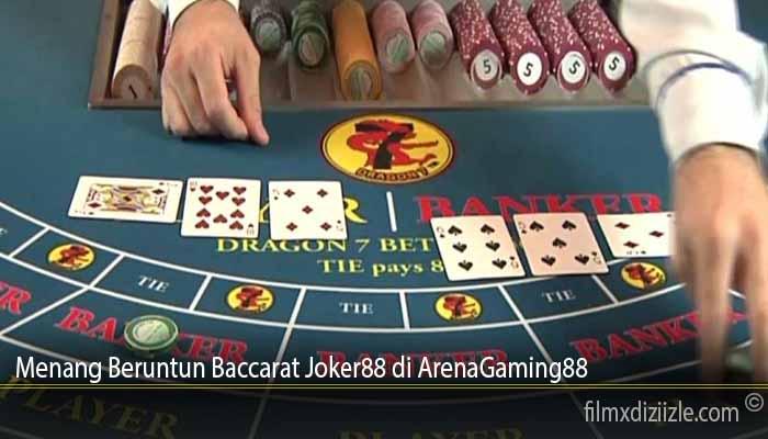 Menang Beruntun Baccarat Joker88 di ArenaGaming88
