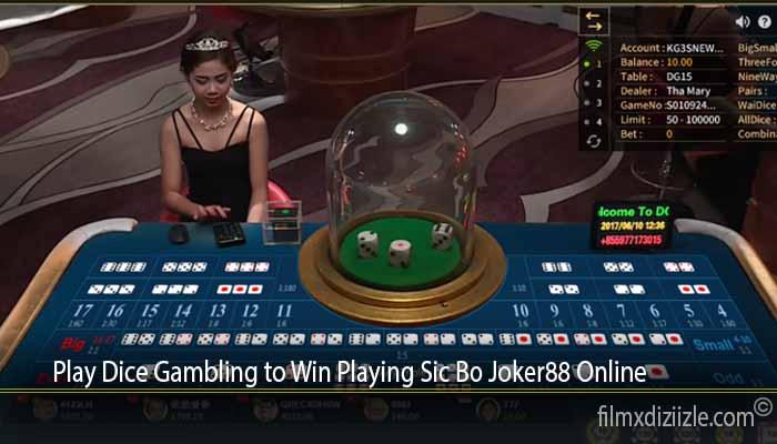 Play Dice Gambling to Win Playing Sic Bo Joker88 Online